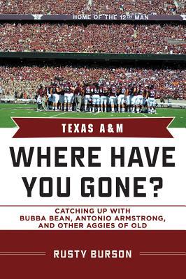 Texas A & M By Burson, Rusty/ Bellard, Emory (FRW)